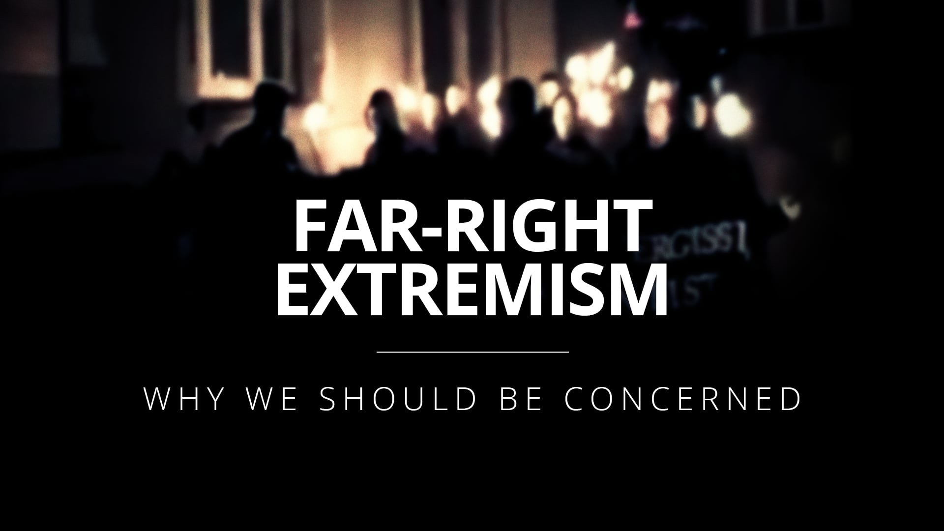 Countering Far-Right extremism in Europe